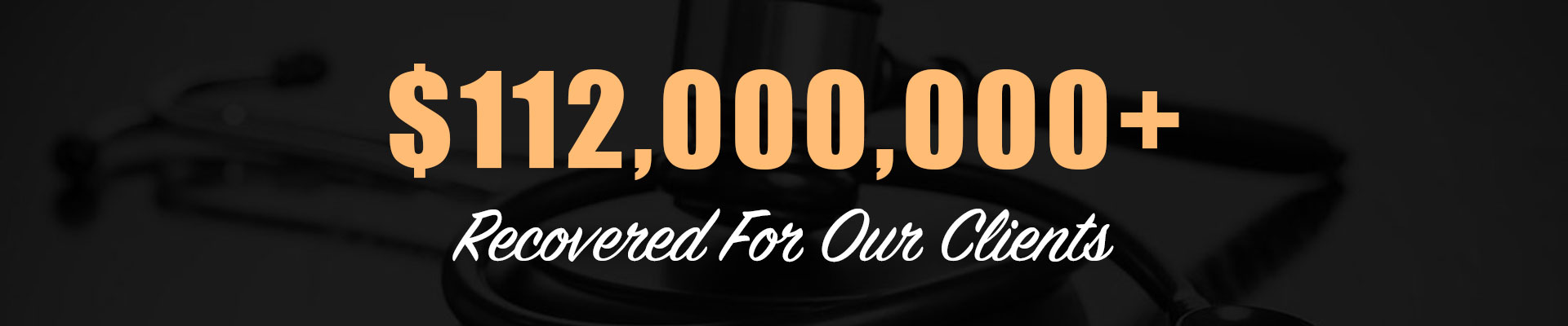 Over $112,000,000 Recovered For Clients By Our Phoenix Personal Injury Lawyers